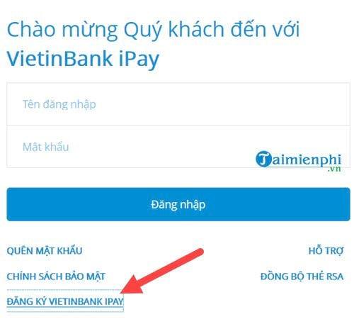 Hướng dẫn cách đăng ký dịch vụ Internet Banking Vietinbank trên điện thoại