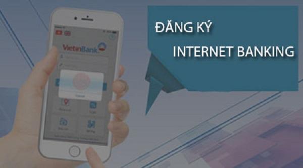 đăng ký internet banking vietinbank