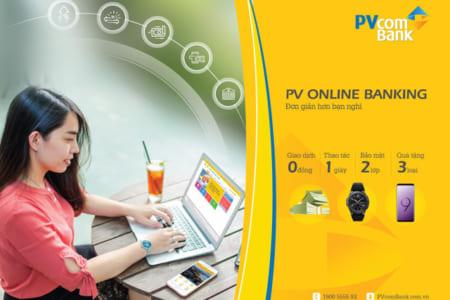 Hướng dẫn đăng ký và sử dụng dịch vụ Internet banking PVcomBank