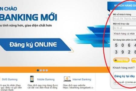 Hướng dẫn cách đăng ký Internet banking Đông Á ngay tại nhà